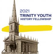 "An archival sketch of Trinity Church in the foreground, with a yellow stripe across the background. Text in the upper righthand side reads ""2021 Trinity Youth History Fellowship"""