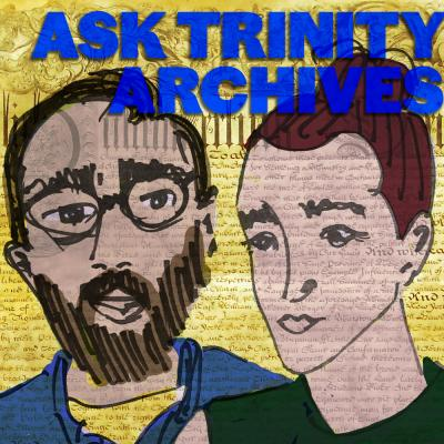 Ask Trinity Archives