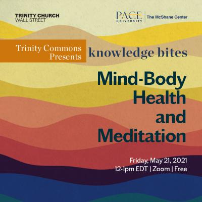 Mind-Body Health and Meditation